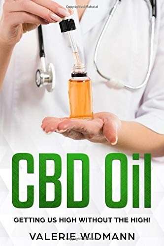 CBD Oil: Getting us high without the high!