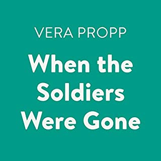When the Soldiers Were Gone audiobook cover art