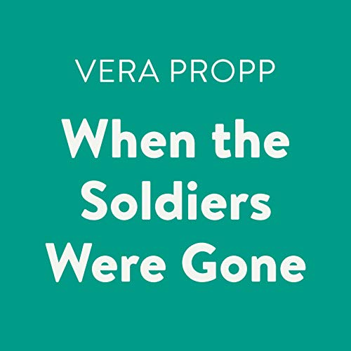 When the Soldiers Were Gone cover art