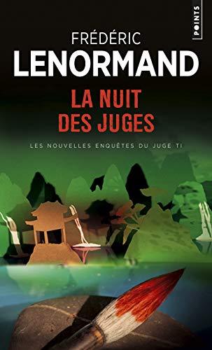 Nuit Des Juges. Les Nouvelles Enqutes Du Juge Ti, Vol. 2(la) V2 (Points. Policier)