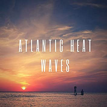 Atlantic Heat Waves