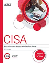 CISA Review Questions, Answers & Explanations Manual, 12th Edition