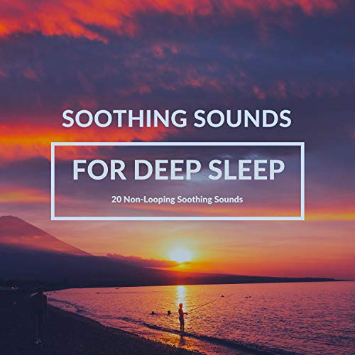 Soothing Sounds for Deep Sleep  By  cover art