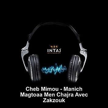 Manich Magtoaa Men Chajra