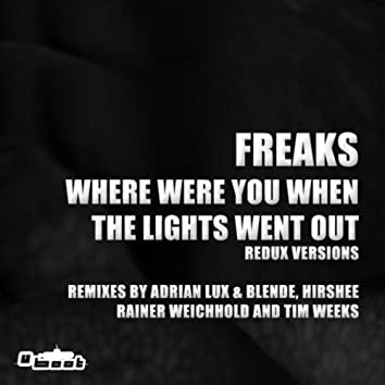 Where Were You When The Lights Went Out - Redux Versions