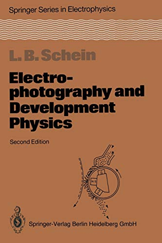 Electrophotography and Development Physics (Springer Series in Electronics and Photonics (14), Band 14)
