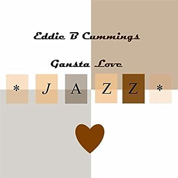 Gansta Love (feat. Vonzella Cummings)