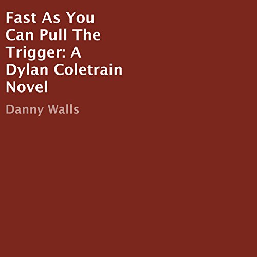 Fast as You Can Pull the Trigger audiobook cover art