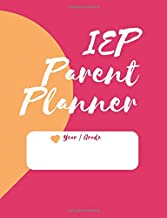 IEP Parent Planner: Notebook Logbook For Parents & Advocates - Makes IEP Meeting Process Easier! Have Special Education Information All In One Place - ... Progress, Goals, Objectives, Accommodations.