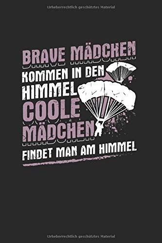 Brave Mädchen Kommen In Den Himmel Coole Mädchen Findet Man Am Himmel: Notizbuch, Journal, Tagebuch, 120 Seiten, ca. DIN A5, liniert