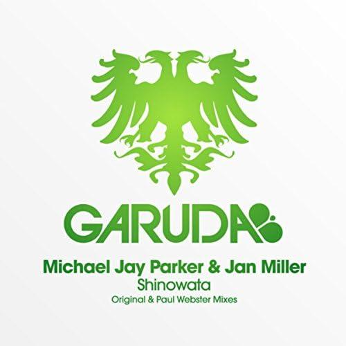 Michael Jay Parker & Jan Miller