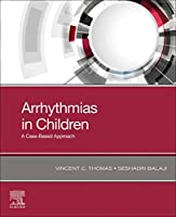 Arrhythmias in Children: A Case-Based Approach