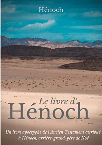 Enoch-en liburua: Enok, Noah-ren aitona-amonari aitortu zitzaion Itun Zaharreko liburua.