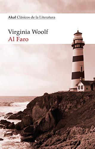 Al Faro (Akal Clásicos de la literatura)