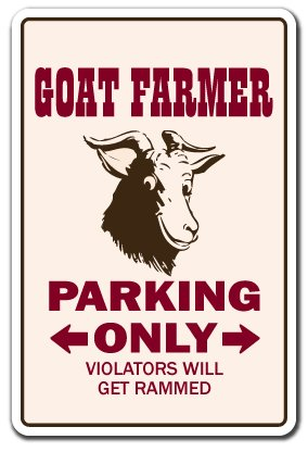 "GOAT FARMER Sign goats parking signs farm livestock dairy milk farming | Indoor/Outdoor | 12"" Tall Plastic Sign"