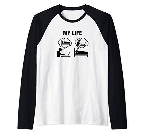 Funny engineer-life workaholic computer science geek gifts Camiseta Manga Raglan