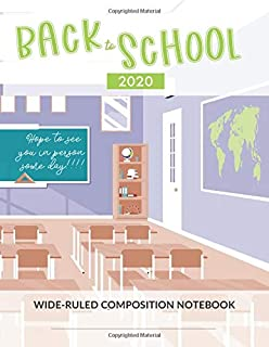Back to School Composition Notebook: 125 Pages, Wide Ruled Paper Journal Workbook for Elementary School, Kids, Teens, Stud...