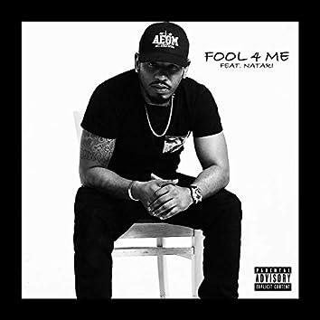 FOOL 4 ME (feat. Natari)