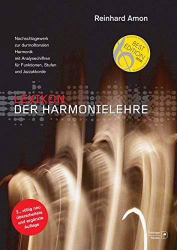 Lexikon der Harmonielehre: Nachschlagewerk zur durmolltonalen Harmonik mit Analysechiffren für Funktionen, Stufen und Jazzakkorde