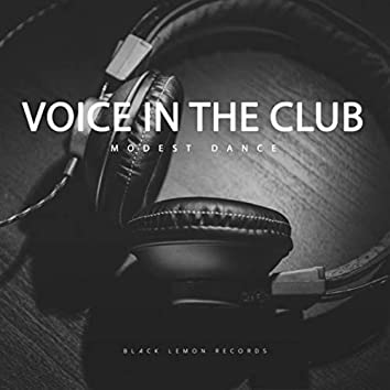 Voice in the Club