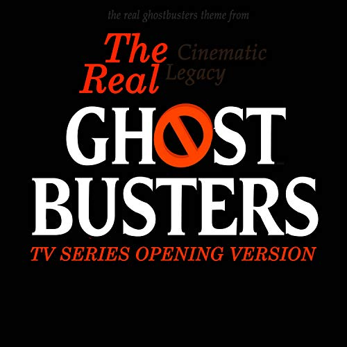 The Real Ghostbusters Theme (From