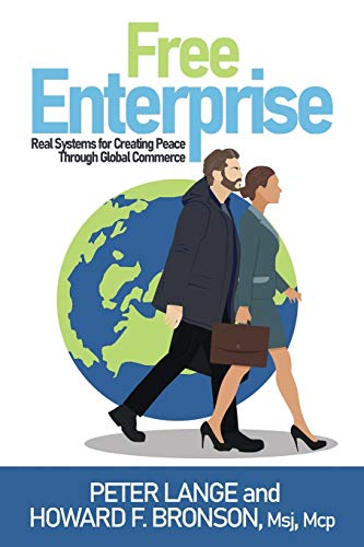 Compare Textbook Prices for Free Enterprise  ISBN 9781649214607 by Bronson, Howard,Lange, Peter