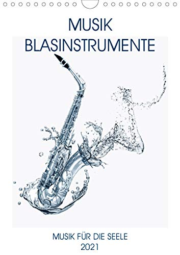 Musik Blasinstrumente (Wandkalender 2021 DIN A4 hoch)