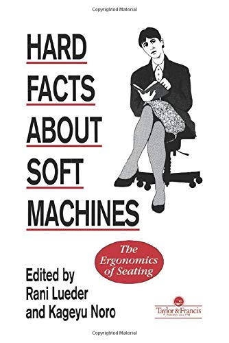 Hard Facts About Soft Machines: The Ergonomics Of Seating