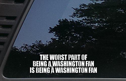 High Viz Inc The Worst Part of Being a Washington Fan is Being a Washington Fan - 9