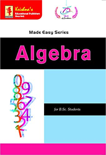 Krishna's ME Algebra | Code- 625 | 14th Edition | 540 +Pages (Mathematics for B.Sc. and Competitive Exams Book 10) (English Edition)