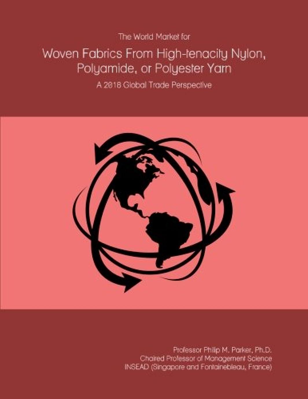 消費おいしいグループThe World Market for Woven Fabrics From High-tenacity Nylon, Polyamide, or Polyester Yarn: A 2018 Global Trade Perspective