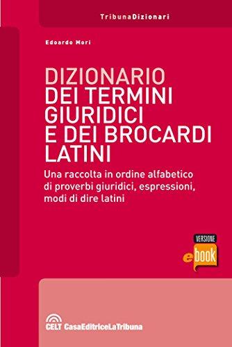 Dizionario dei termini giuridici e dei brocardi latini (I dizionari)