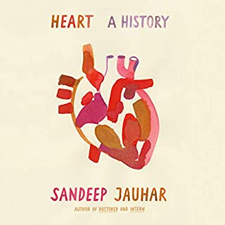 Heart     A History              By:                                                                                                                                 Sandeep Jauhar                               Narrated by:                                                                                                                                 Patrick Lawlor                      Length: 8 hrs and 43 mins     249 ratings     Overall 4.3