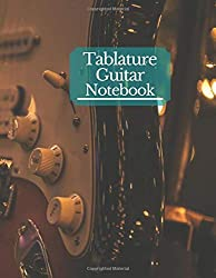 Tablature Guitar Notebook: Music Journal Notation Book for Acoustic or Electric Guitar Music Notes - 150 Pages, Large Print Format 8,5 x 11 Inches