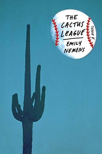 The Cactus League: A Novel (English Edition)