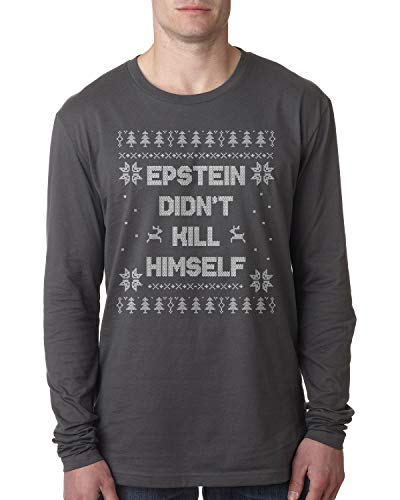 Retta Epstein Didn't Kill Himself Ugly Christmas Men's Long Sleeve T-Shirt Medium Charcoal