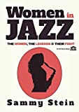 Women in Jazz: The Women, The Legends & Their Fight