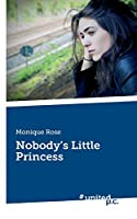 Nobody's Little Princess
