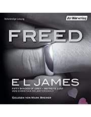 Freed - Fifty Shades of Grey von Christian selbst erzählt: Fifty Shades of Grey aus Christians Sicht erzählt 3