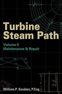 Turbine Steam Path Maintenance & Repair, Vol. 2
