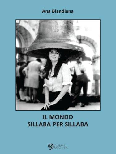 Il mondo sillaba per sillaba (Lo spazio nel tempo) (Italian