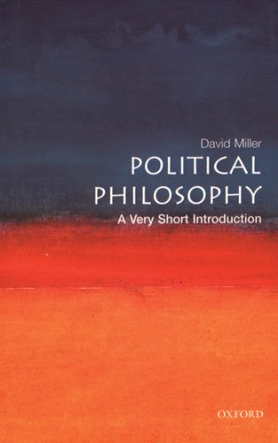Political Philosophy: A Very Short Introduction (Very Short Introductions Book 97)