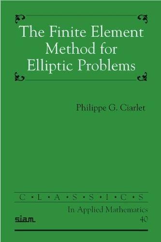 The Finite Element Method for Elliptic Problems PDF Books