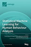 Statistical Machine Learning for Human Behaviour Analysis Front Cover