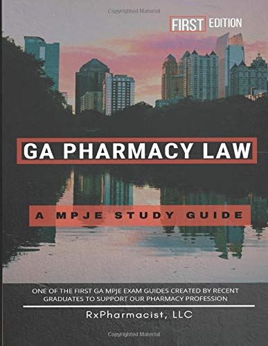 Compare Textbook Prices for Georgia Pharmacy Law: An MPJE® Study Guide  ISBN 9798673937747 by RxPharmacist LLC,Tamjidi PharmD, Sam,Tang PharmD, Nancy