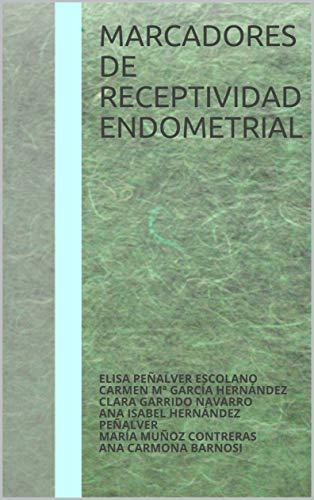 Marcadores de receptividad endometrial