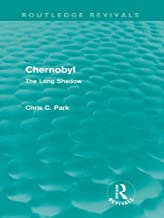 Chernobyl (Routledge Revivals): The Long Shadow (English Edition)