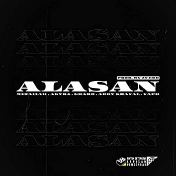 ALASAN (feat. G-HARD, Akyra, Addy Khayal & YAPH)