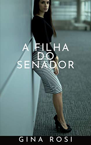 A FILHA DO SENADOR