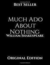 Much Ado About Nothing: The Cambridge Dover Wilson shakespeare ( Annotated).